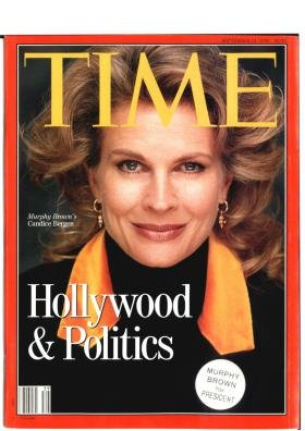 Time Magazine September 21 1992 Hollywood and Politics  Murphy Brown's Candice Bergen