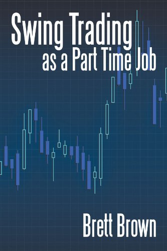 Swing Trading as a Part Time Job ()