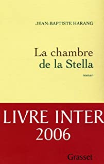 La chambre de la Stella, Harang, Jean-Baptiste
