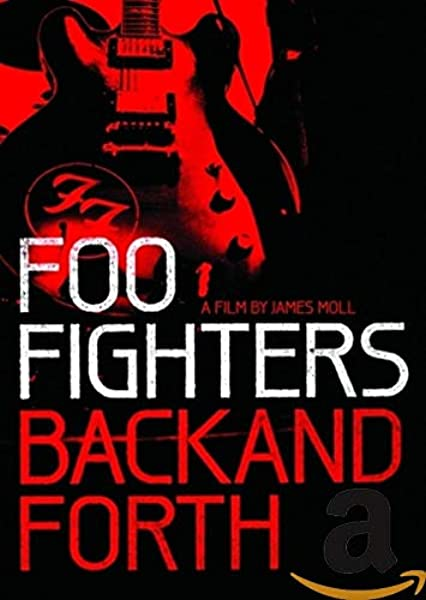 Foo Fighters : Back and Forth [DVD]: Amazon.es: Dave Grohl, Pat Smear, Bob Mould, Krist Novoselic, Franz Stahl, Foo Fighters, James Moll, Dave Grohl, Pat Smear: Cine y Series TV