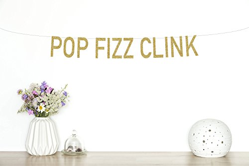 Avery Carey Pop Fizz Clink Glitter Banner New Years Eve Congratulations Banner Party Decor Champagne Sign Wedding Engagement Bridal Shower (New Years Congratulations)