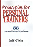 img - for Principles for Personal Trainers by Teri S. O'Brien (2001-03-01) book / textbook / text book