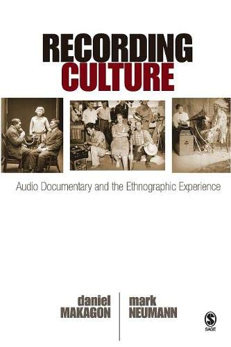 Recording Culture: Audio Documentary and the Ethnographic...