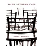 img - for BY Hamill, Janet ( Author ) [{ Tales from the Eternal Cafe By Hamill, Janet ( Author ) Jun - 12- 2014 ( Paperback ) } ] book / textbook / text book