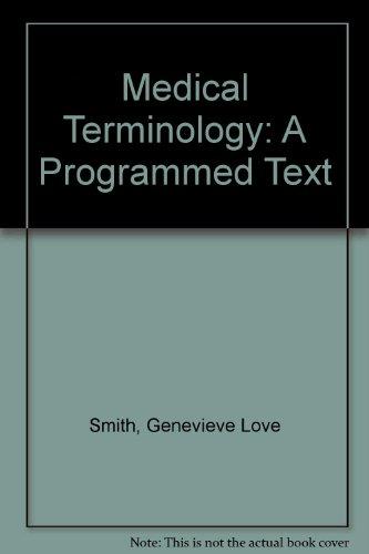 Medical Terminology: A Programmed Text