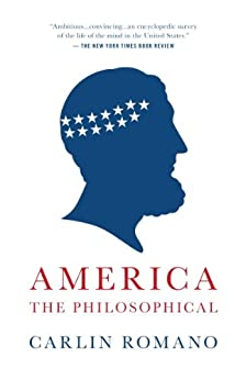 America the Philosophical by [Romano, Carlin]