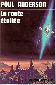 La route étoilée par Poul Anderson