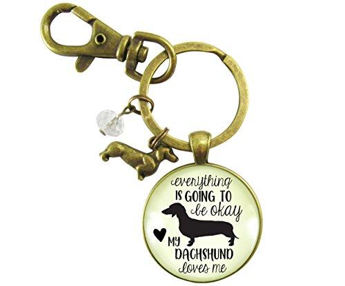 Dachshund Keychain - Dachshund Keychain Everything is Going to Be Okay My Dachshund Loves Me Dog Jewelry Bronze Pendant