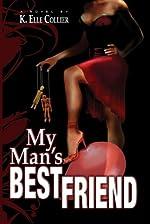My Man's Best Friend - Book 1 (My Man's Best Friend series)