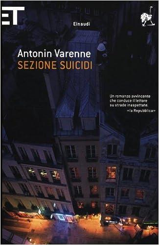 ANTONIN VARENNE: SEZIONE SUICIDI