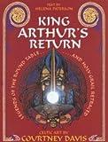 King Arthur's Return, Courtney Davis, Helena Paterson, 0713724307