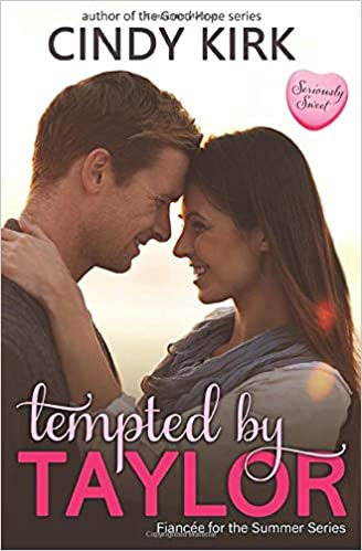 Amazon Fr Tempted By Taylor A Seriously Sweet Romance