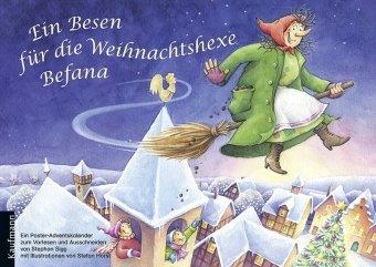 Ein Besen für die Weihnachtshexe Befana: Ein Poster-Adventskalender zum Vorlesen und Ausschneiden