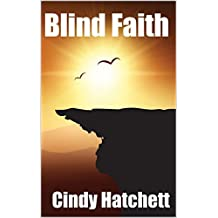 Blind Faith (Tales of a nurse in Africa)