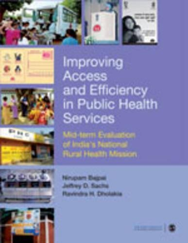 Improving Access and Efficiency in Public Health Services: Mid-term Evaluation of India′s National Rural Health Mission