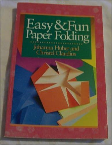 Book Easy & Fun Paper Folding by Johanna Huber (1991-09-02)