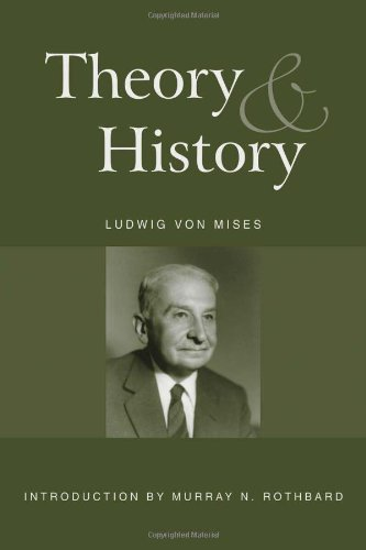 Theory and History: An Interpretation of Social and Economic Evolution ebook