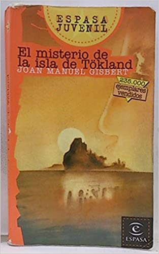 Misterio De La Isla De Tokland (Espasa Juvenil): Amazon.es: Joan Manuel Gisbert: Libros