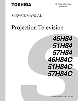 toshiba 57h84 51h84 and 46h84 service manual toshiba amazon com books rh amazon com Toshiba 57H84 Model 36 Toshiba CRT TV
