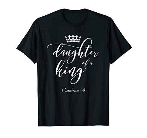 Christian Shirt Religious Jesus Daughter King Saying Gift