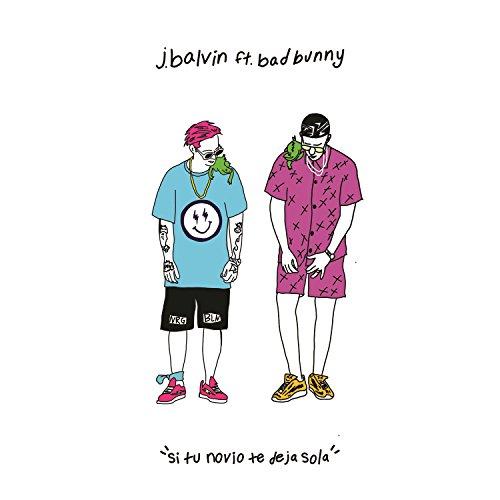 Amazon.com: Si Tu Novio Te Deja Sola [feat. Bad Bunny] [Explicit]: J