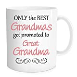 Hasdon-Hill Mother's Day Gift Grandma Mug, Only The Best Grandmas Get Promoted To