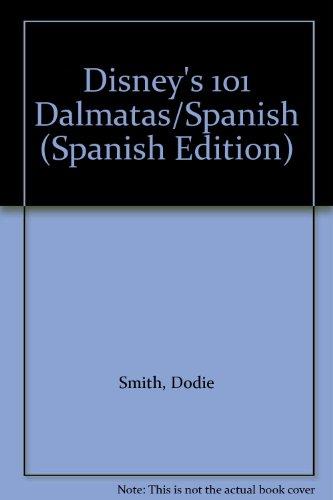 Disney's 101 Dalmatas/Spanish (Spanish Edition)