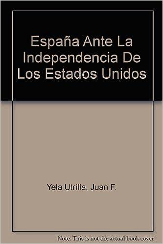 Amazon.com: España Ante La Independencia De Los Estados ...