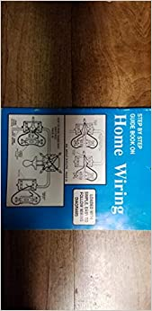 Amazon.com: Basic Home Wiring Diagrams: A Step by Step Guide ... on