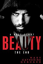 Beauty: A Hate Story, The End