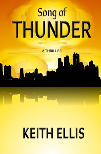Song of Thunder: A Thriller by CreateSpace Independent Publishing Platform