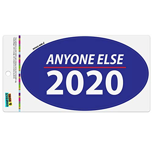 Graphics and More Anyone Else 2020 Election Democrat Republican Donald Trump Automotive Car Refrigerator Locker Vinyl Euro Oval Magnet