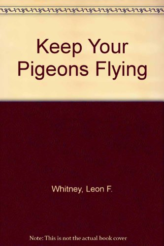 Keep Your Pigeons Flying