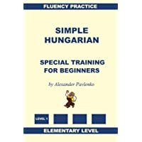 Simple Hungarian, Special Training for Beginners