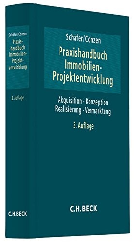 Praxishandbuch der Immobilien-Projektentwicklung (C. H. Beck Baurecht) Gebundenes Buch – 26. September 2013 Jürgen Schäfer Georg Conzen Wilhelm Bauer Stefan Blümm