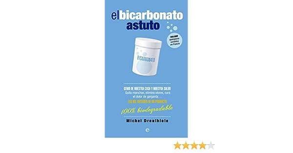 Amazon.com: El Bicarbonato Astuto (Fuera de colección) (Spanish Edition) eBook: Michel Droulhiole, Montse Roca Comet: Kindle Store
