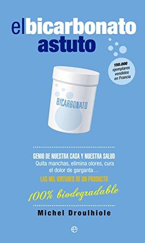 El Bicarbonato Astuto (Fuera de colección) (Spanish Edition) by [Droulhiole,