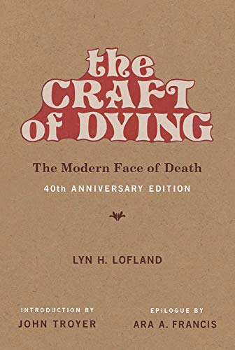 Pdf Self-Help The Craft of Dying: The Modern Face of Death (The MIT Press)
