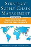 img - for Strategic Supply Chain Management : The Five Core Disciplines for Top Performance (Hardcover)--by Shoshanah Cohen [2013 Edition] ISBN: 9780071813082 book / textbook / text book