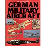 The Encyclopedia of German Military Aircraft, Bryan Philpott and Outlet Book Company Staff, 0517330032