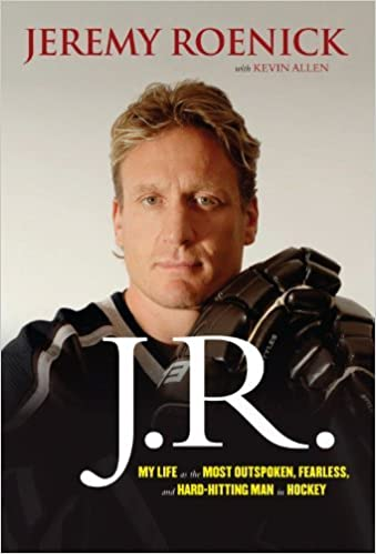 Book J.R.: My Life as the Most Outspoken, Fearless, and Hard-Hitting Man in Hockey by Jeremy Roenick (2013-11-01)