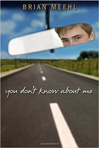 You Don't Know About Me by Brian Meehl (2012-07-10)