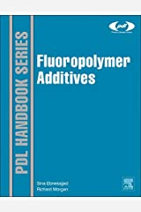 Fluoropolymer Additives (Plastics Design Library)
