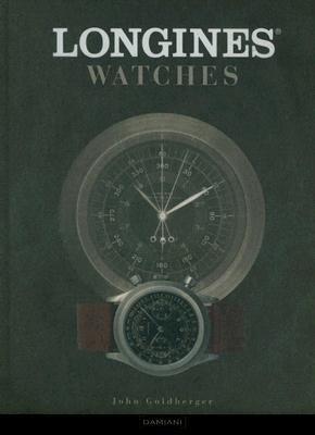 Longines Watches     Author  John Goldberger   Jan 2012