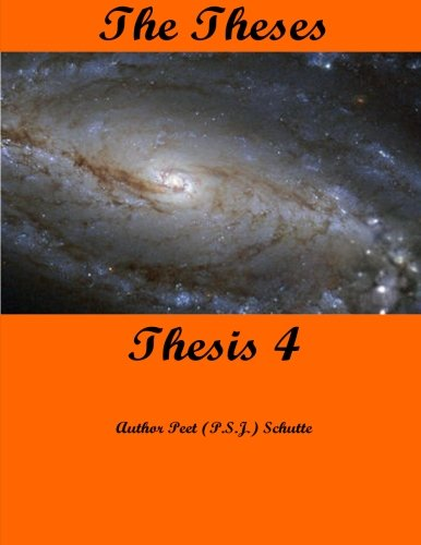 Download The Theses Thesis 4: The Theses as Thesis 4 (The Theses The Thesis) (Volume 4) PDF