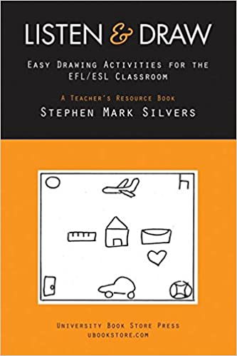 Listen and Draw: Easy Drawing Activities for the EFL/ESL