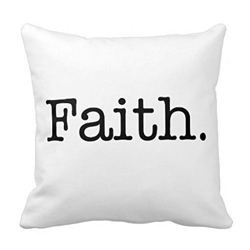 Throw Pillow Cover Black White Faith Inspirational Quote Template Square Size 16 x 16 Inches Decorative Pillow Case Home Decor Square Zippered Square Pillowcases by ArtsDecor