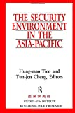 img - for The Security Environment in the Asia-Pacific (Studies of the Institute for National Policy Research) book / textbook / text book
