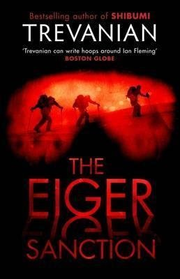 [The Eiger Sanction] (By: Trevanian) [published: May, 2009]