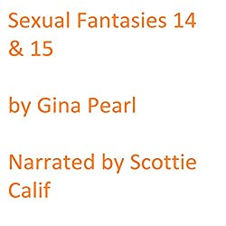 Sexual Fantasies 14 and 15